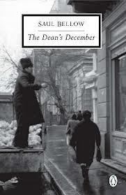 Saul Bellow, The Dean's December (Penguin Books, 1982)