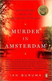 Ian Buruma, Murder in Amsterdam (Penguin Books, 2006)