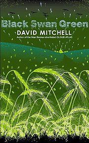 David Mitchell, Black Swan Green (Vintage Canada, 2007)