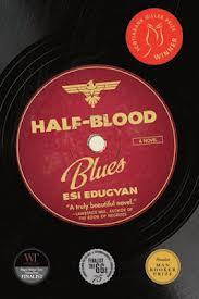 Esi Edugyan, Half Blood Blues (Thomas Allen, 2011)