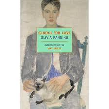 Olivia Manning, School for Love (Arrow, 2001)