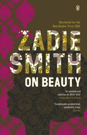 Zadie Smith, On Beauty (Hamish Hamilton, 2005)