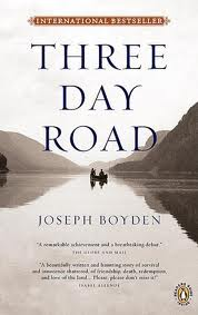Joseph Boyden, Three Day Road (Penguin Canada, 2005)