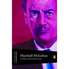 Douglas Coupland, Marshall McLuhan (Penguin Canada, 2009)