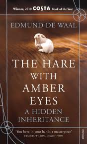Edmund de Waal, The Hare With Amber Eyes (Chatto & Windus, 2010)