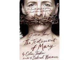 Colm Tóibín, The Testament of Mary (McClelland & Stewart, 2012).